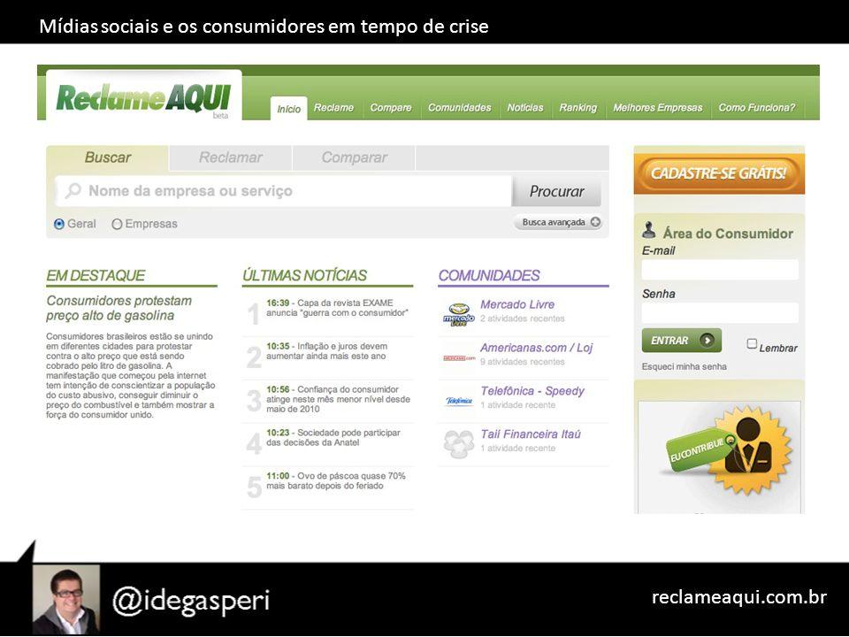 Mídias sociais e os consumidores em tempo de crise reclameaqui.com.br