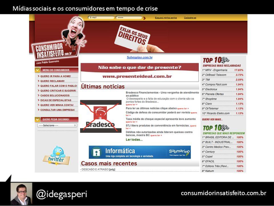 Mídias sociais e os consumidores em tempo de crise consumidorinsatisfeito.com.br