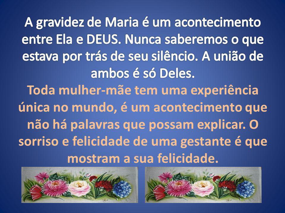 Maria-MÃE Mãe – que nome doce...