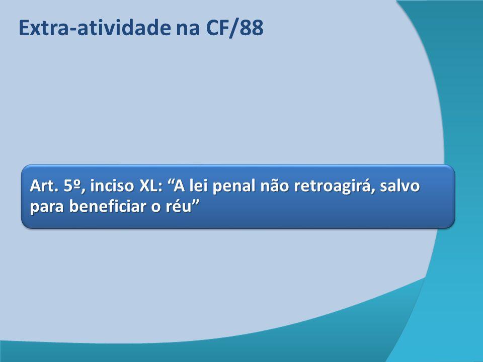 Retroatividade benéfica no CP ABOLITIO CRIMINIS LEX MITIOR. Novagius legis in mellius
