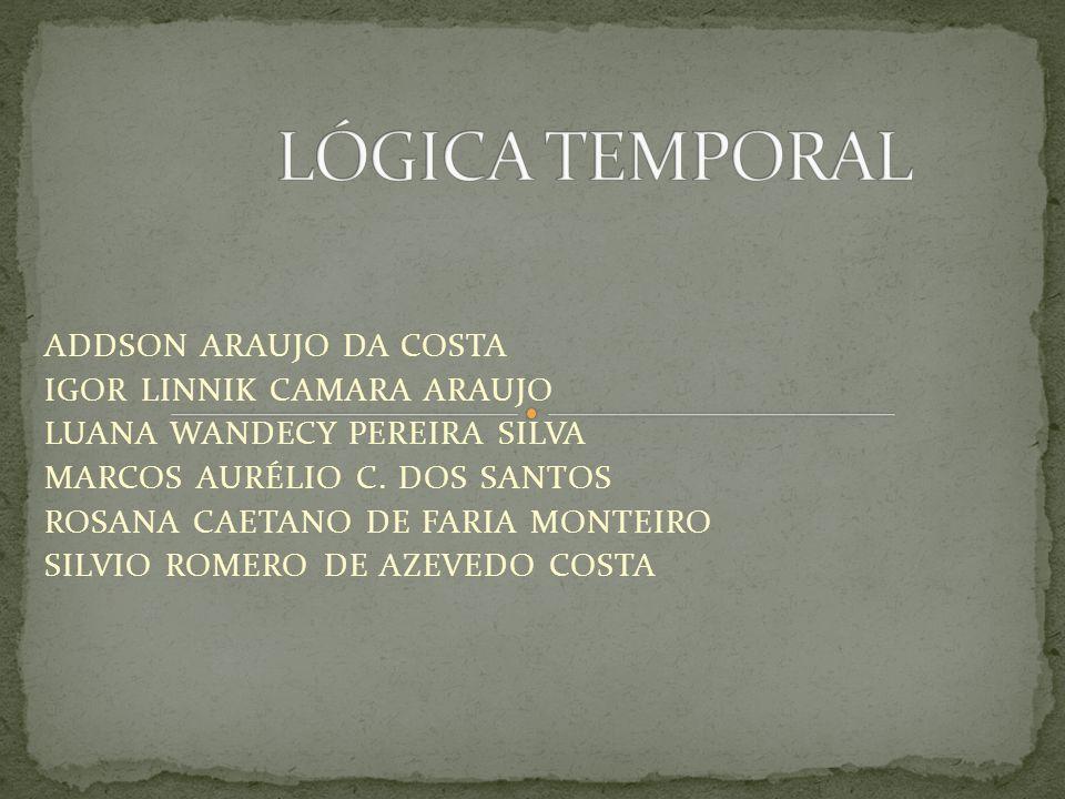 Lógicas temporais formalizam de modo natural problemas computacionais.