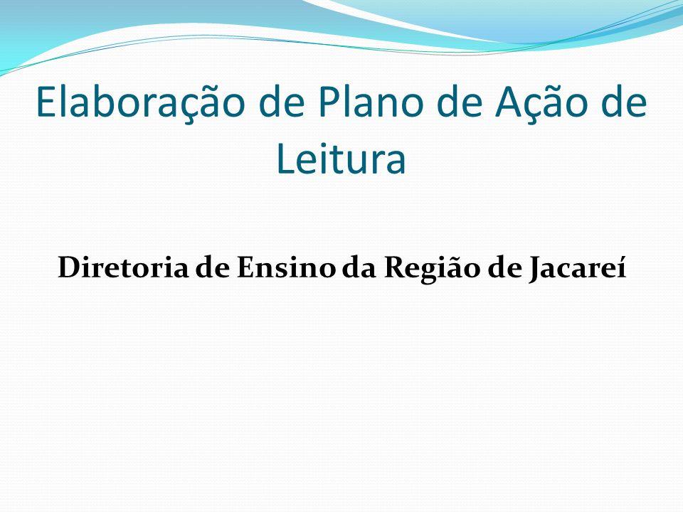 Elaboração de Plano de Ação de Leitura Diretoria de Ensino da Região de Jacareí