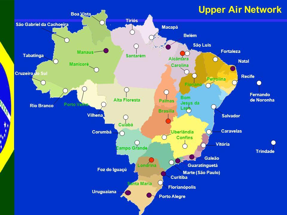 Cruzeiro do Sul Rio Branco Tabatinga Porto Velho Vilhena São Gabriel da Cachoeira Manaus Manicoré Boa Vista Tiriós Santarém Alta Floresta Cuiabá Macap