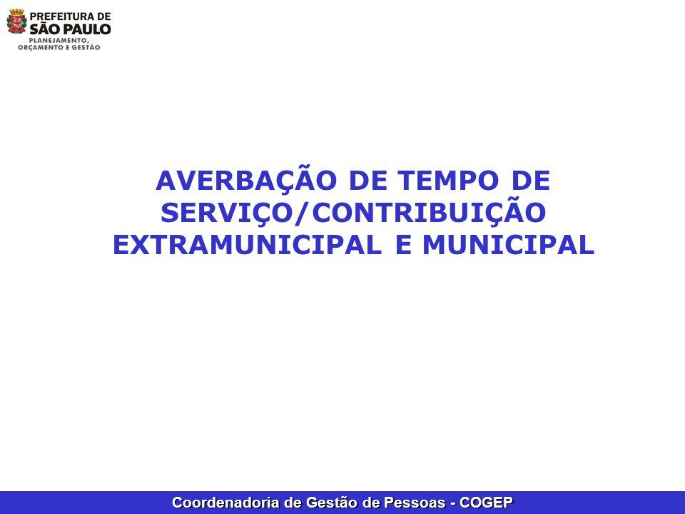 Coordenadoria de Gestão de Pessoas - COGEP AVERBAÇÃO DE TEMPO DE SERVIÇO/CONTRIBUIÇÃO EXTRAMUNICIPAL E MUNICIPAL