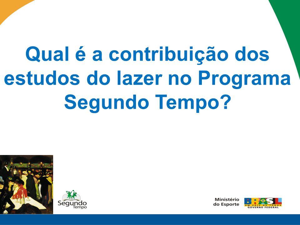 Qual é a contribuição dos estudos do lazer no Programa Segundo Tempo?