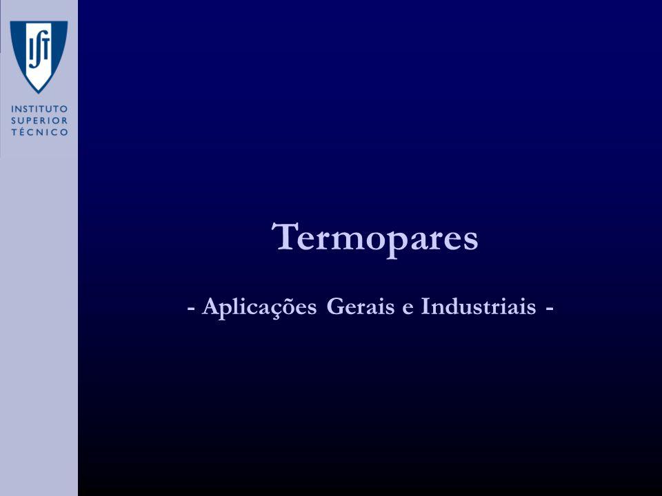 Termopares - Aplicações Gerais e Industriais -