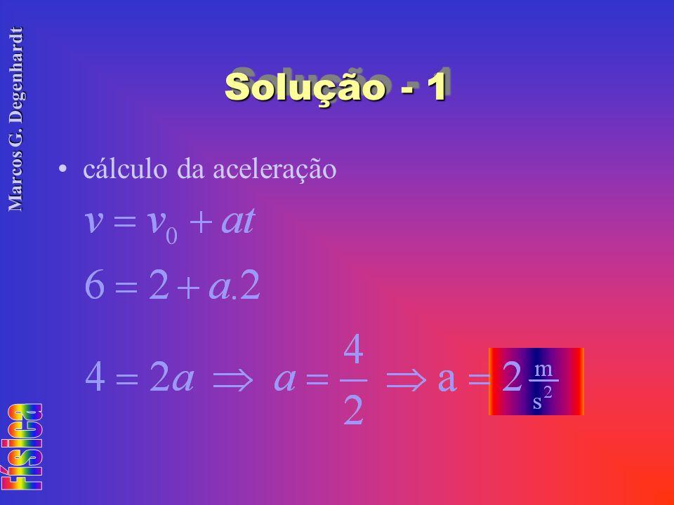 Marcos G. Degenhardt Solução - 1 cálculo da aceleração