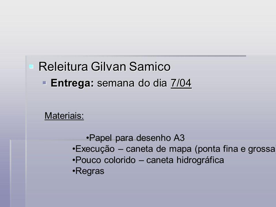 Releitura Gilvan Samico Releitura Gilvan Samico Entrega: semana do dia 7/04 Entrega: semana do dia 7/04 Materiais: Papel para desenho A3 Execução – ca