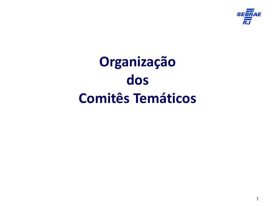 Organização dos Comitês Temáticos 1