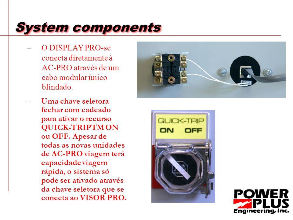 System components –Uma chave seletora fechar com cadeado para ativar o recurso QUICK-TRIPTM ON ou OFF.