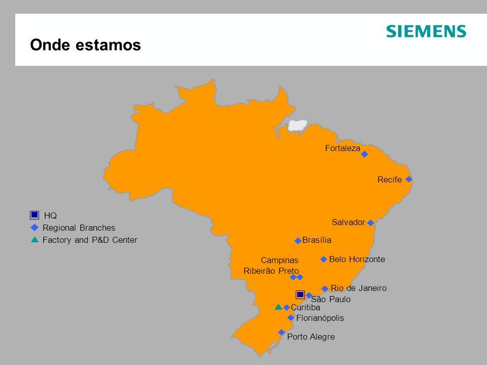 Onde estamos Fortaleza Recife Salvador Brasília Belo Horizonte Rio de Janeiro São Paulo Curitiba Porto Alegre Campinas Ribeirão Preto Florianópolis HQ