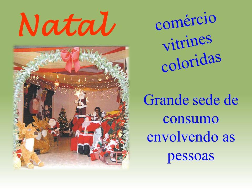 comércio vitrines coloridas Grande sede de consumo envolvendo as pessoas