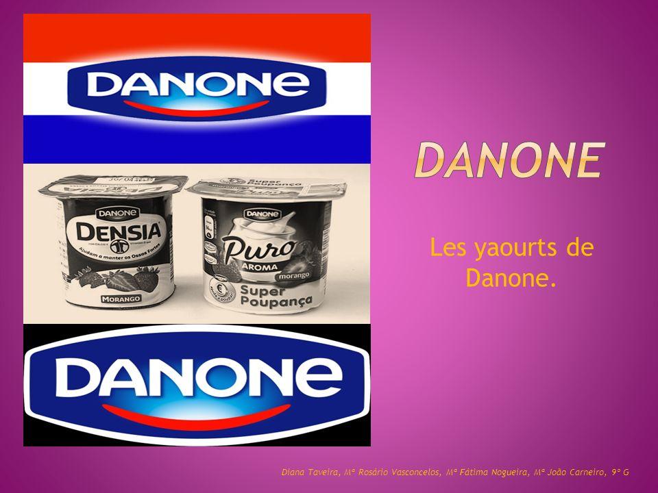 Les yaourts de Danone.