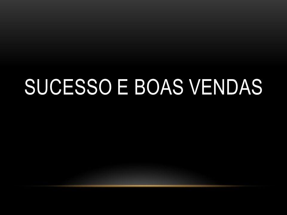 SUCESSO E BOAS VENDAS