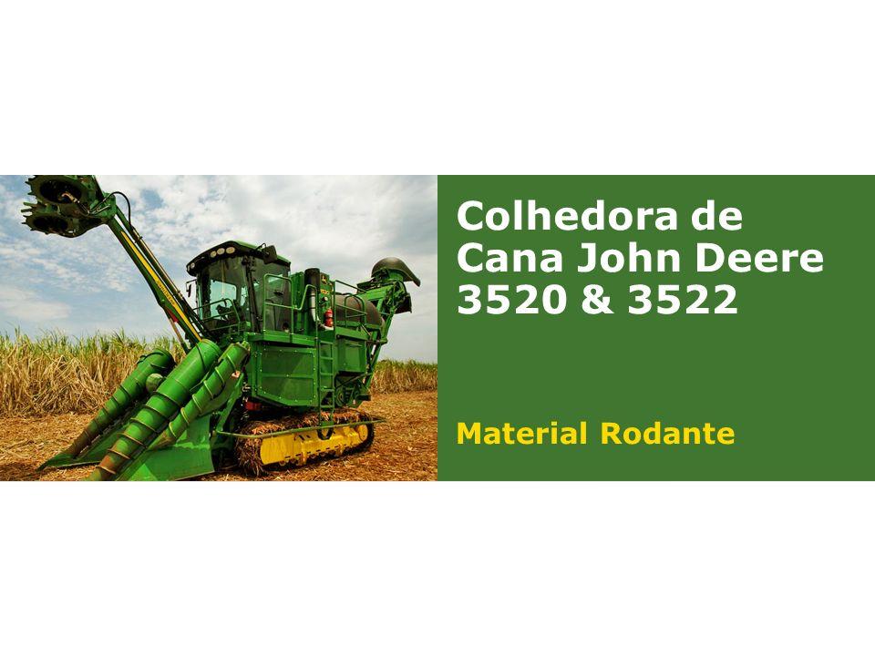 Colhedora de Cana John Deere 3520 & 3522 Material Rodante