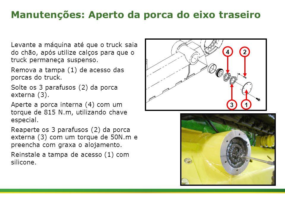 |Colhedora de Cana 3520 & 3522 : Material Rodante | Janeiro, 201011 Manutenções: Aperto da porca do eixo traseiro Levante a máquina até que o truck sa