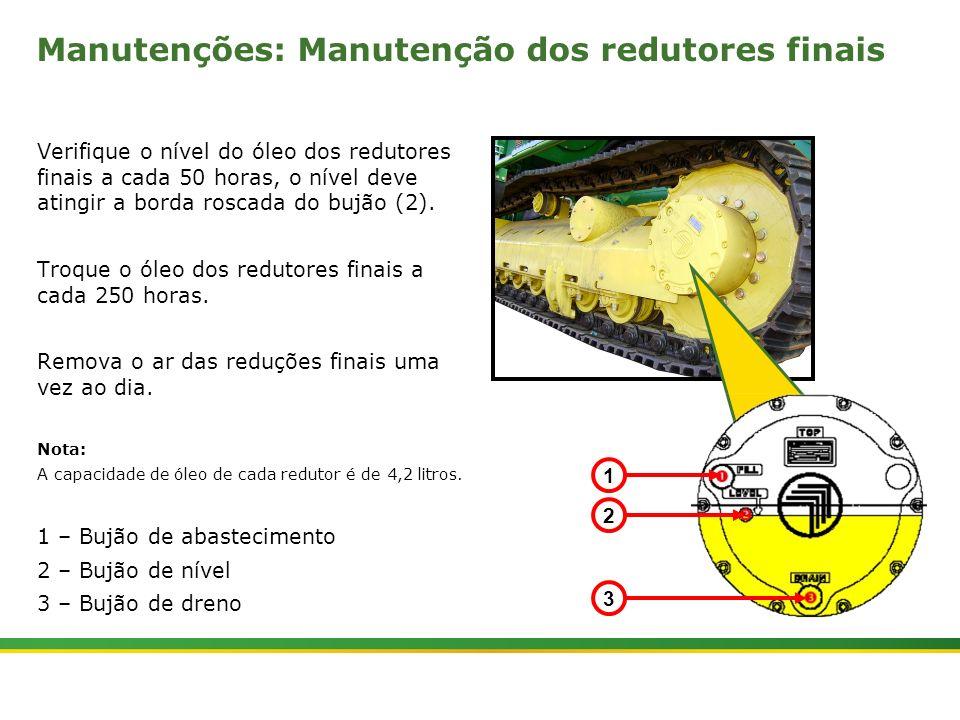 |Colhedora de Cana 3520 & 3522 : Material Rodante | Janeiro, 201012 Manutenções: Manutenção dos redutores finais Verifique o nível do óleo dos redutor