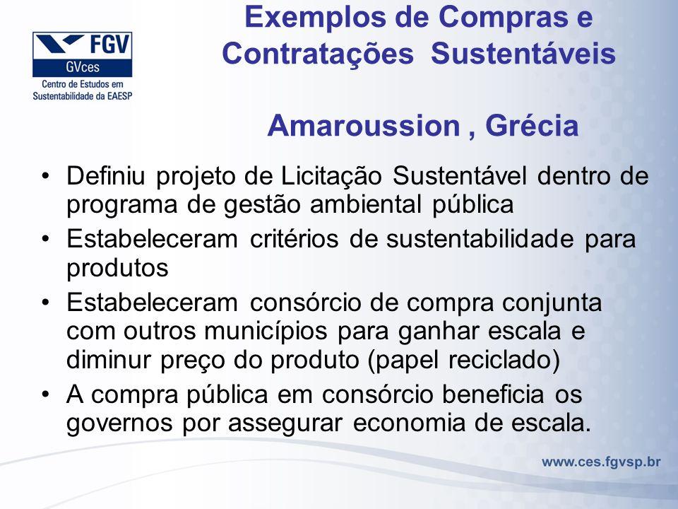 Exemplos de Compras e Contratações Sustentáveis Amaroussion, Grécia Definiu projeto de Licitação Sustentável dentro de programa de gestão ambiental pú