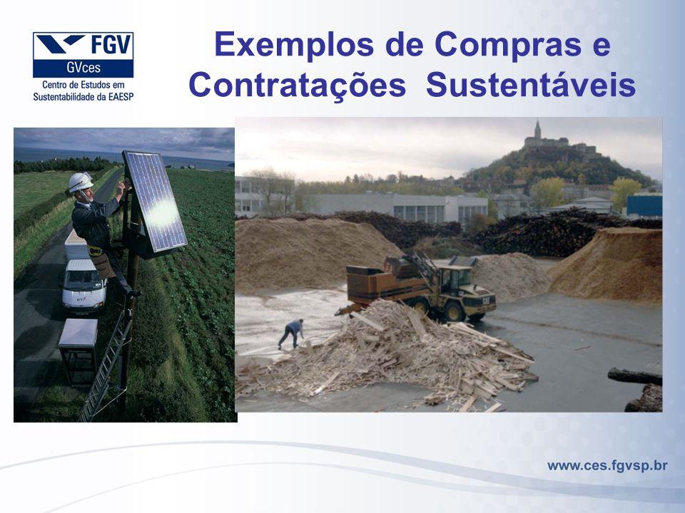 Exemplos de Compras e Contratações Sustentáveis