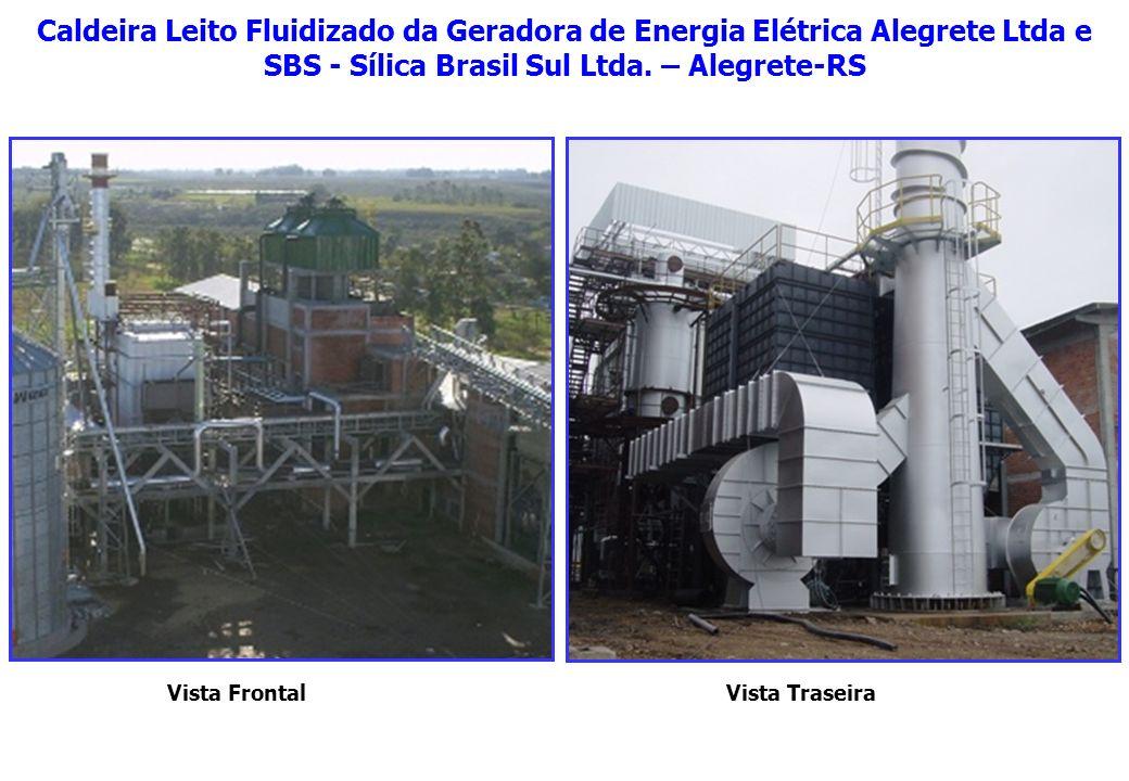 Caldeira Leito Fluidizado da Geradora de Energia Elétrica Alegrete Ltda e SBS - Sílica Brasil Sul Ltda. – Alegrete-RS Vista FrontalVista Traseira