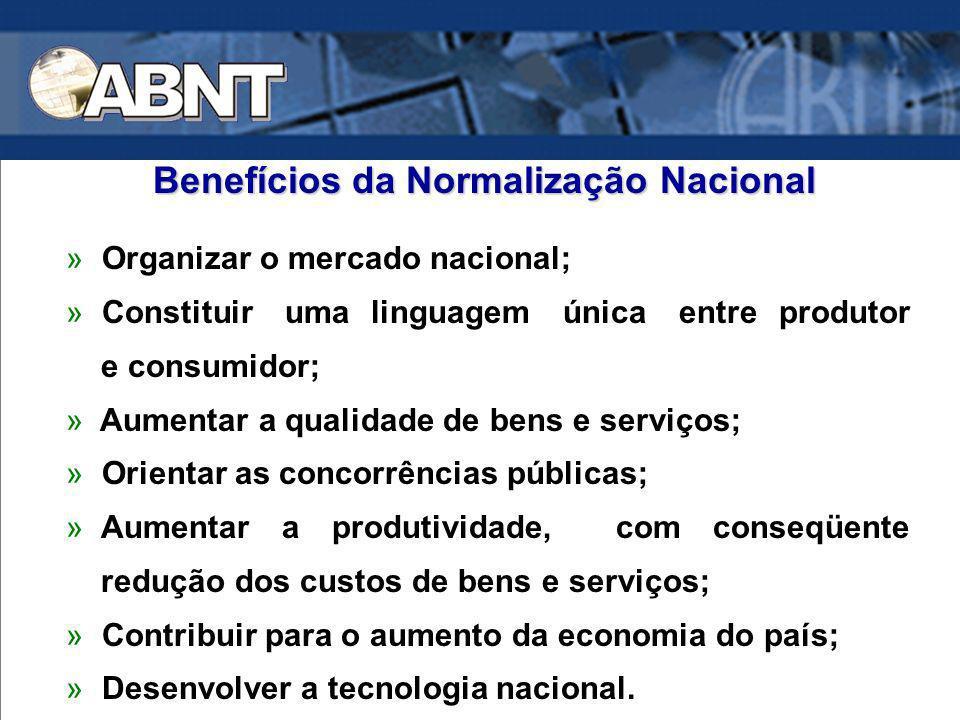 » Organizar o mercado nacional; » Constituir uma linguagem única entre produtor e consumidor; » Aumentar a qualidade de bens e serviços; » Orientar as