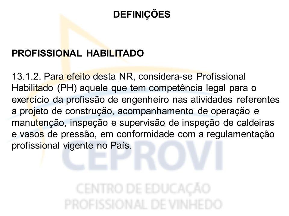 DEFINIÇÕES PROFISSIONAL HABILITADO 13.1.2.