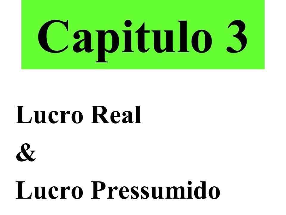 Capitulo 3 Lucro Real & Lucro Pressumido