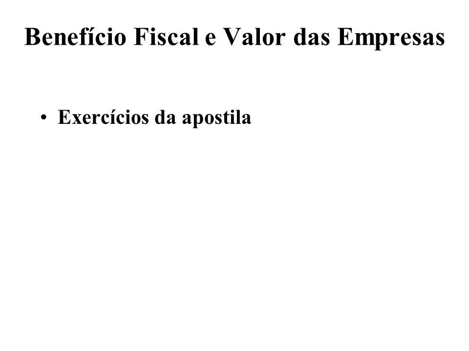 Exercício 1) Firma Azul Formula do CMPC CMPC = Kd (1-IR) D/(D+S) + Ks S/(D+S) CMPC = 0,09(1-0,25)(1.200/3.000)+0,14(1.800/3.000) CMPC = 0,111 = 11,1%