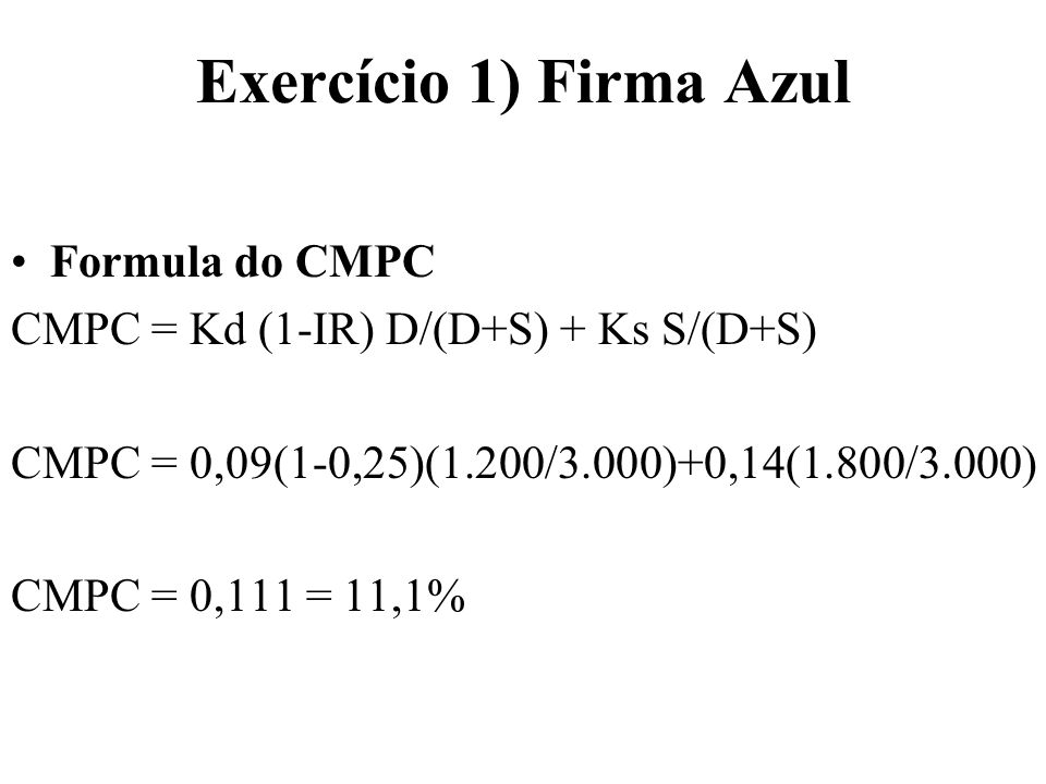 Exercício 2) BRACUÍ Lajir2.400Lajir2.400 Juros1.250IR720 Lair1.150Laj1.680 IR345Juros1.250 LL805LL430 Benf.