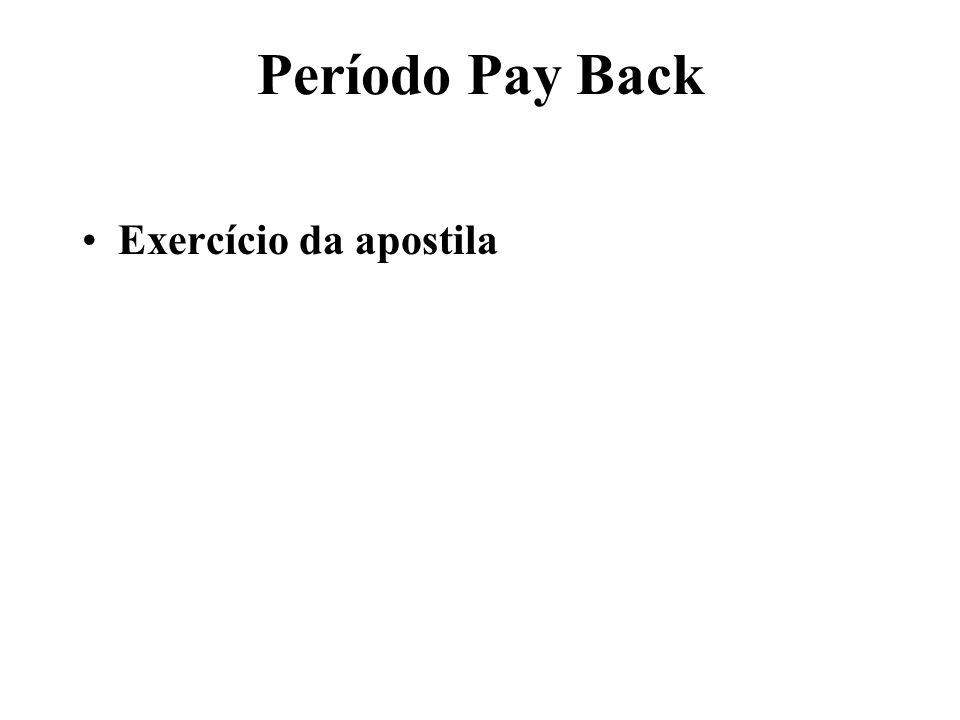 Período Pay Back Exercício da apostila