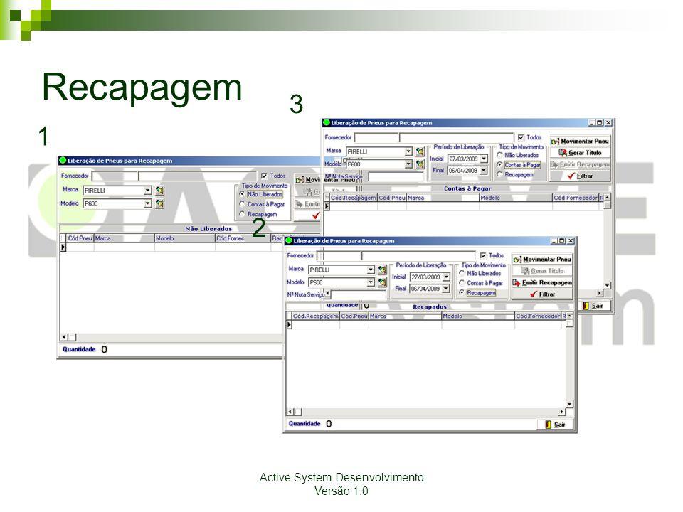 Active System Desenvolvimento Versão 1.0 Recapagem Tela 1.