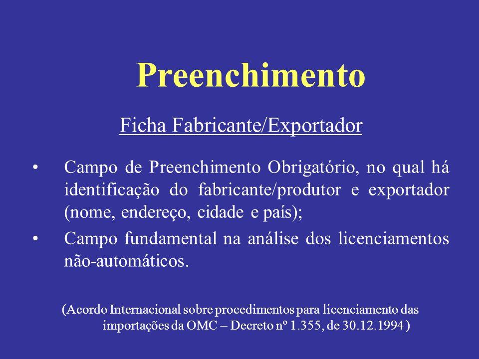 Ficha Fabricante/Exportador Campo de Preenchimento Obrigatório, no qual há identificação do fabricante/produtor e exportador (nome, endereço, cidade e
