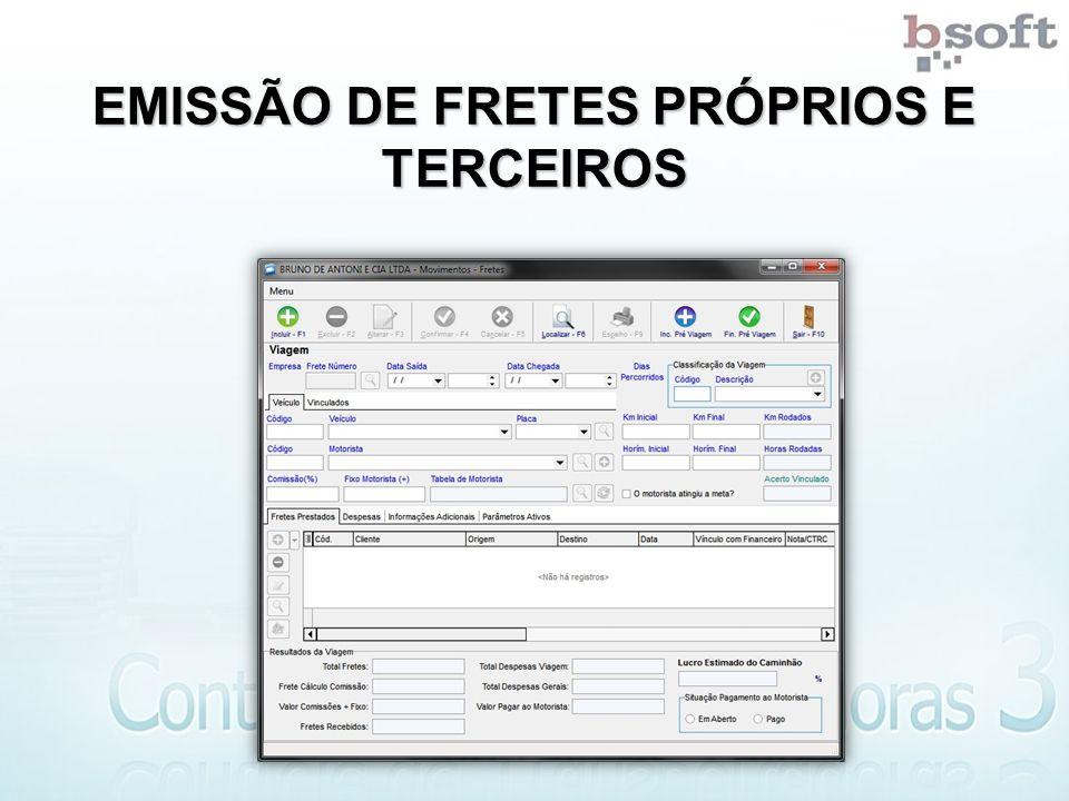 EMISSÃO DE FRETES PRÓPRIOS E TERCEIROS
