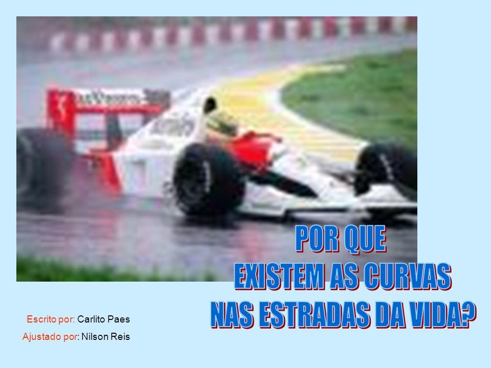 Escrito por: Carlito Paes Ajustado por: Nilson Reis