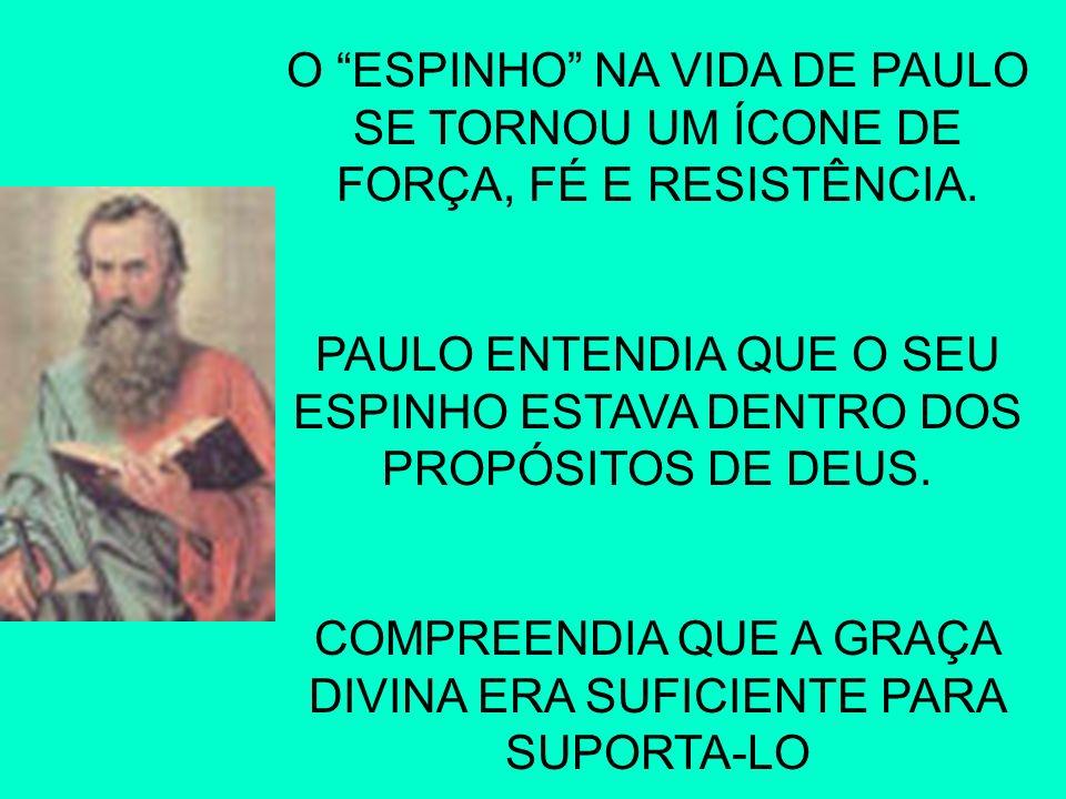 O ESPINHO NA VIDA DE PAULO SE TORNOU UM ÍCONE DE FORÇA, FÉ E RESISTÊNCIA.