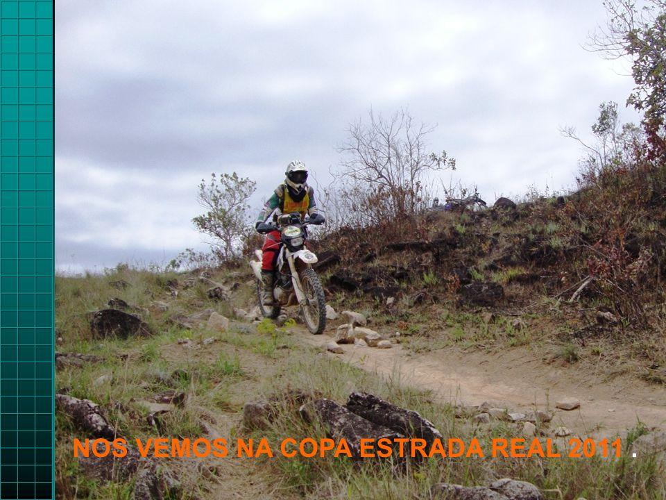 NOS VEMOS NA COPA ESTRADA REAL 2011.