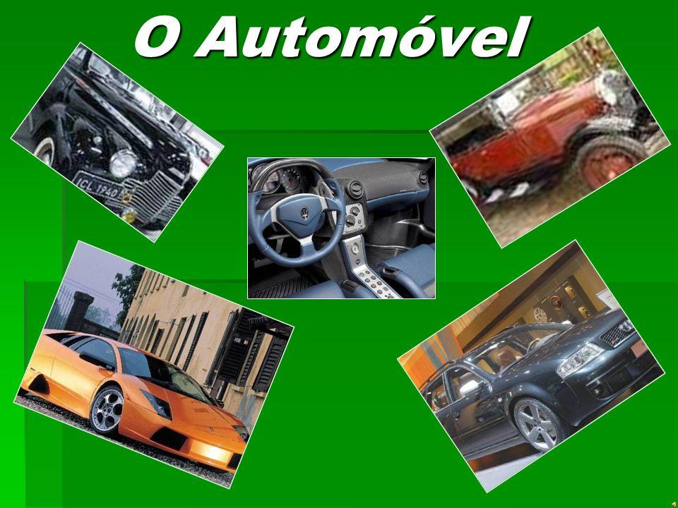 O Automóvel O Automóvel