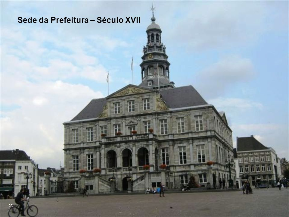 Sede da Prefeitura – Século XVII 26