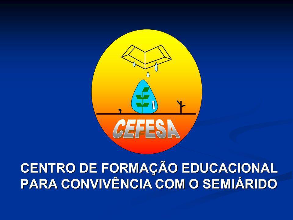 CENTRO DE FORMAÇÃO EDUCACIONAL PARA CONVIVÊNCIA COM O SEMIÁRIDO