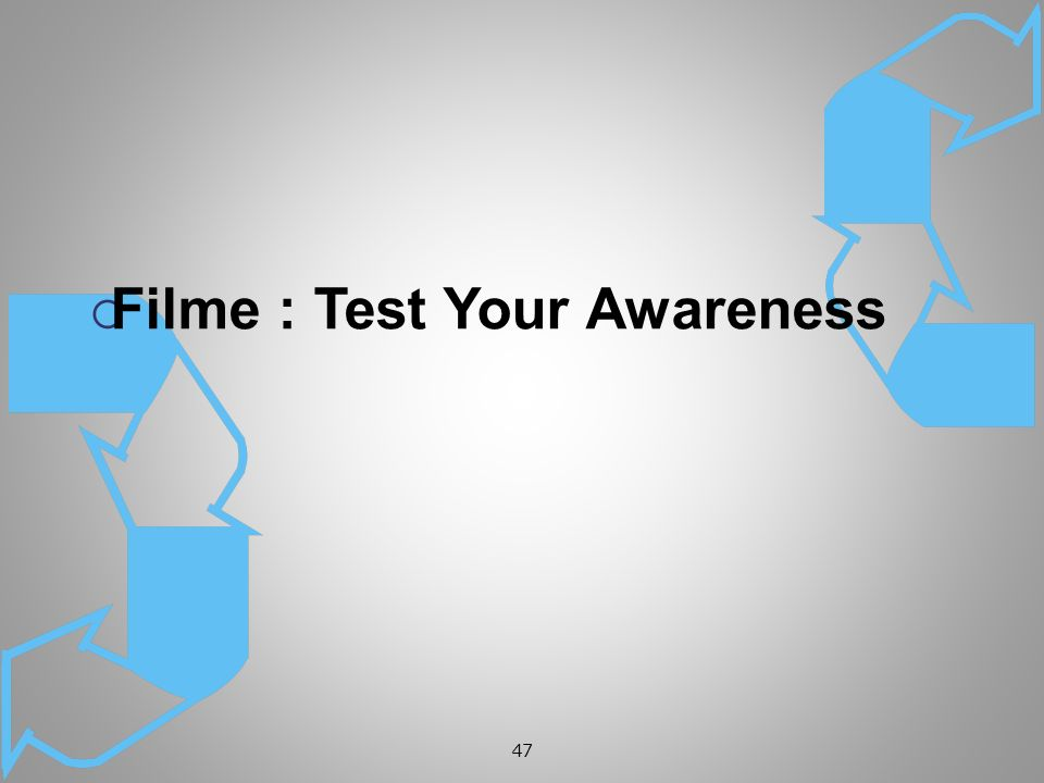 47 Filme : Test Your Awareness