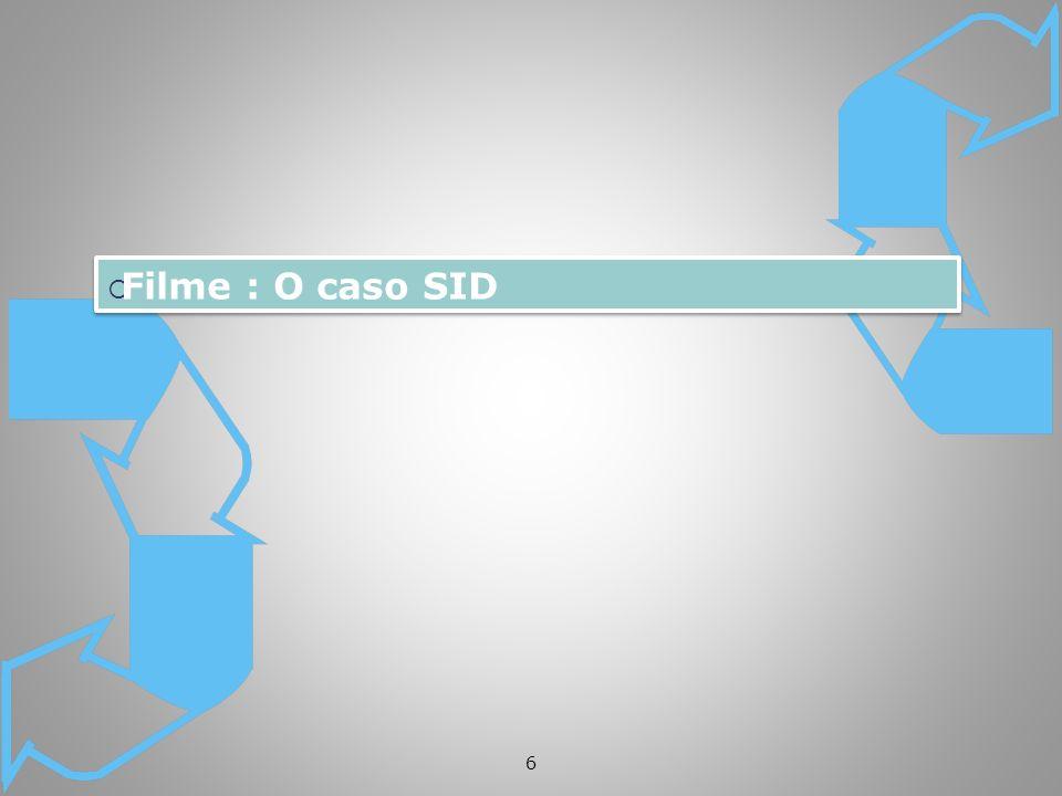 6 Filme : O caso SID