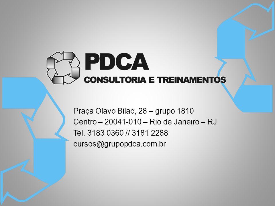 Praça Olavo Bilac, 28 – grupo 1810 Centro – 20041-010 – Rio de Janeiro – RJ Tel.