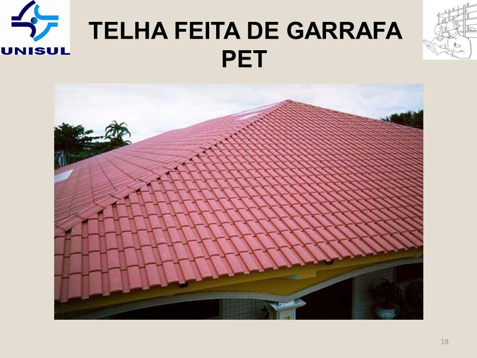 TELHA FEITA DE GARRAFA PET 18