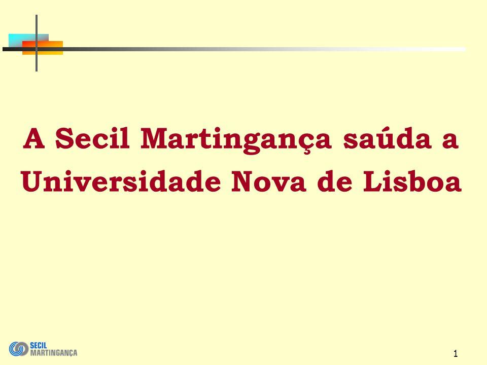 1 A Secil Martingança saúda a Universidade Nova de Lisboa