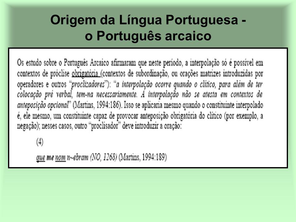 Origem da Língua Portuguesa - o Português arcaico