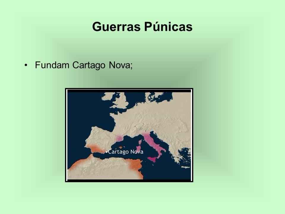 Fundam Cartago Nova; Guerras Púnicas