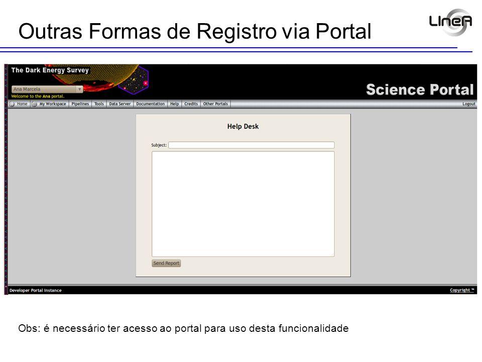 Outras Formas de Registro via Portal Obs: é necessário ter acesso ao portal E ao aplicativo Ticket para uso desta funcionalidade