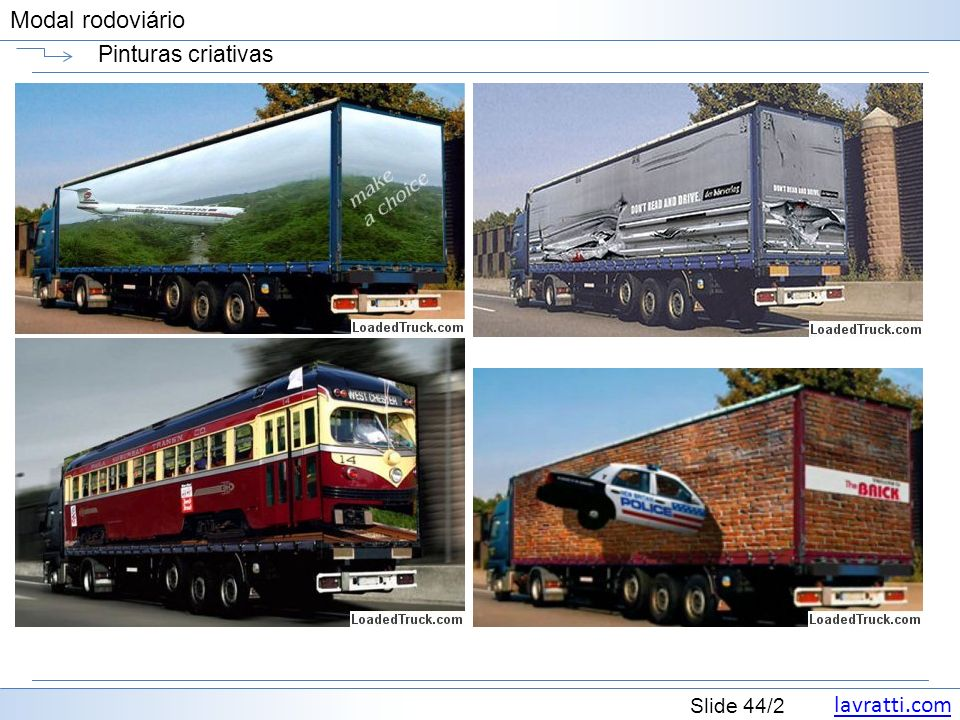 lavratti.com Slide 44/2 Modal rodoviário Pinturas criativas