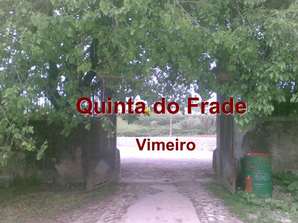 Localização A actual Quinta do Vimeiro, antigamente chamada de Quinta do Frade e originalmente de Granja do Vimeiro, situa-se no concelho de Alcobaça tendo a sua entrada principal a 750 m da povoação do Vimeiro.