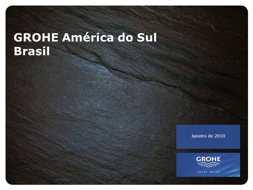 Janeiro de 2010 GROHE América do Sul Brasil